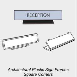 Plastic Sign Frames, Square Corner