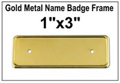 "1""x3"" Gold Metal Badge Frame"