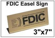 "3"" x 7"" FDIC Easel Tabletop Sign FDIC Sign FDIC"